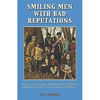 Smiling Men with Bad Reputations: The Story of the 'Incredible String Band'