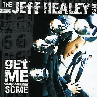 Jeff Healey Band - Get Me Some [CD] USA import