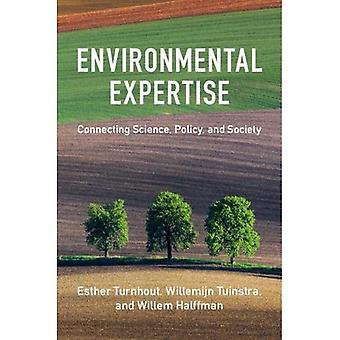 Environmental Expertise: Connecting Science, Policy and Society