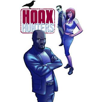 Hoax Hunters - Volume 2 - Secrets and Lies by Axel Medellin - Brent Sch