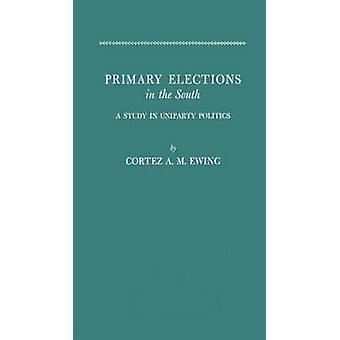 الانتخابات الأولية في الجنوب يوينغ & ميلتون آرثر كورتيز