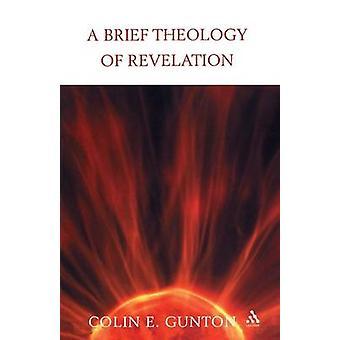 Uma breve teologia da revelação por Gunton & E. Colin