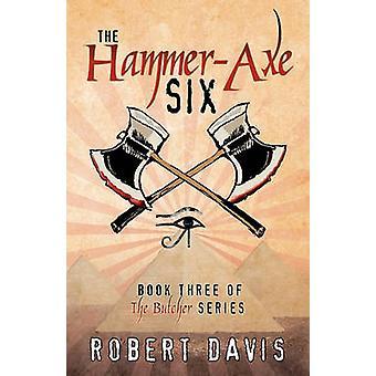 De zes drie van de slager Se door Davis & Robert J. boeken HammerAxe