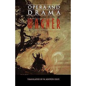 Opera and Drama by Wagner & Richard