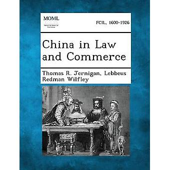 Kina i loven og handel av Jernigan & Thomas R.