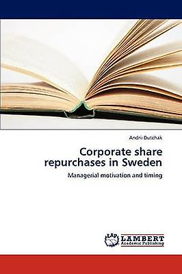 Corporate share repurchases in Sweden by Dutchak & Andrii