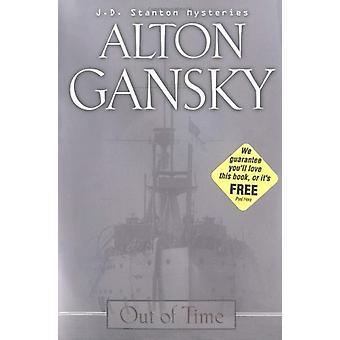 Out of Time by Alton L. Gansky - 9780310249597 Book