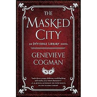 The Masked City by Genevieve Cogman - 9781101988664 Book