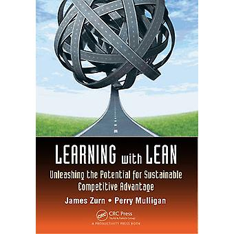Learning with Lean - Unleashing the Potential for Sustainable Competit