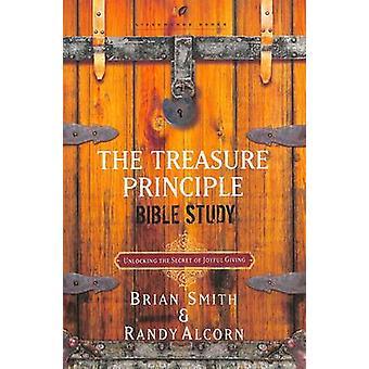 The Treasure Principle Bible Study - Discovering the Secret of Joyful