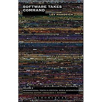 Software Takes Command by Lev Manovich - 9781623567453 Book