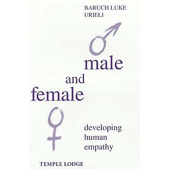 Male and Female - Developing Human Empathy by Baruch Urieli - 97819026