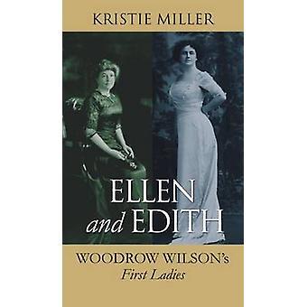 Ellen et Edith - premières dames Woodrow Wilson par Kristie Miller - 97