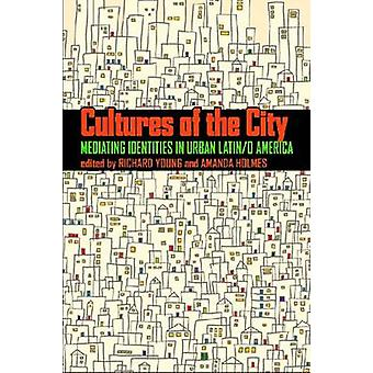 Kulturer av staden - medla identiteter i Urban Latin/o Amerika b