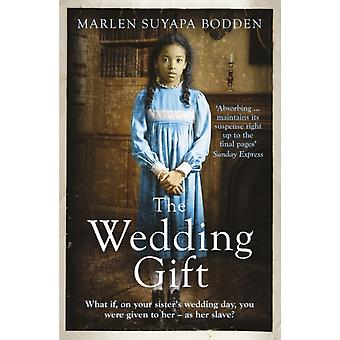 The Wedding Gift (Paperback) by Bodden Marlen Suyapa