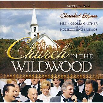 Bill Gaither & Gloria - kirken i Wildwood [CD] USA importerer