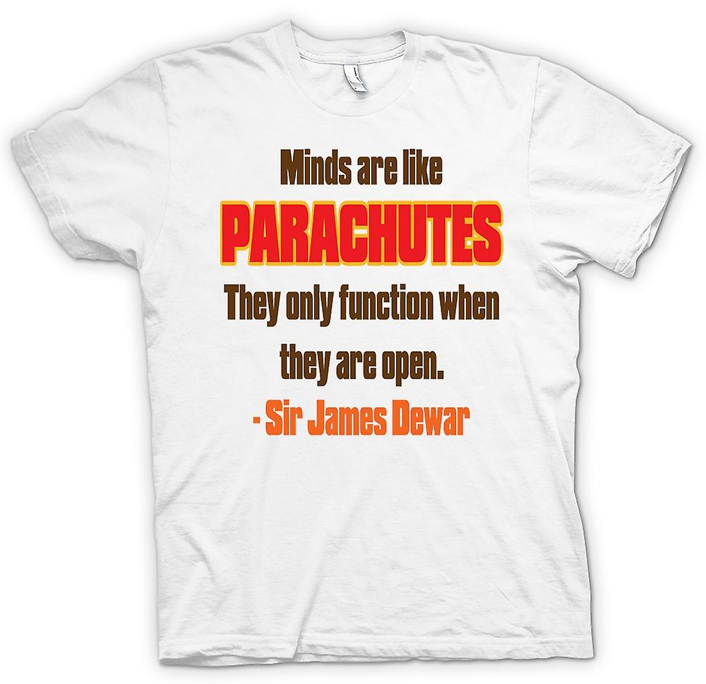 Mens T-shirt - Minds Are Like Parachutes Quote - Sir James Dewar