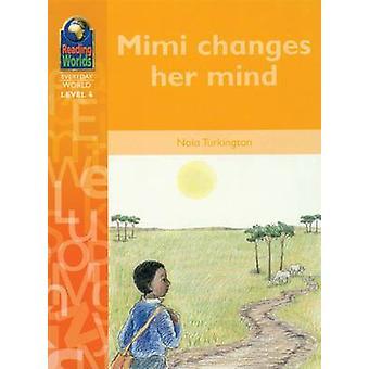 Mimi Changes Her Mind by Nola Turkington - 9780333934210 Book