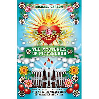 The Mysteries of Pittsburgh by Michael Chabon - 9780340936269 Book