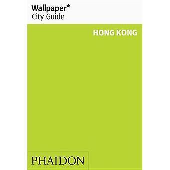 Wallpaper * City Guide Hongkong av Wallpaper * City Guide Hong Kong-