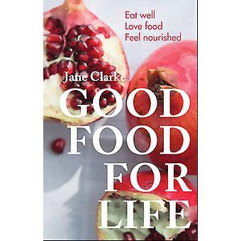 Bom alimento para a vida - comer bem - amor alimento - sentir nutrido por Jane da CIA