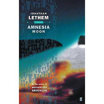 Amnezja Księżyca przez Jonathan Lethem - 9780571225309 książki