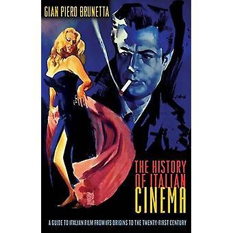 The History of Italian Cinema by Gian Piero Brunetta - Jeremy Parzen