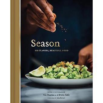 Stagione - grandi sapori - bellissima cibo di stagione - grandi sapori - Beautif