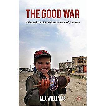 La buona guerra: La NATO e la coscienza liberale in Afghanistan