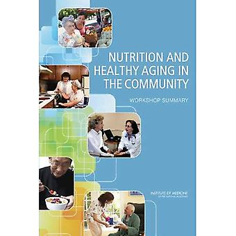 Nutrition and Healthy Aging in the Community