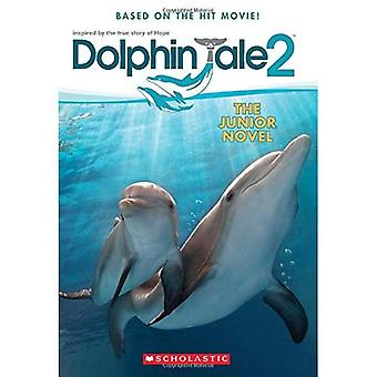 Dolphin Tale 2: The Junior Novel