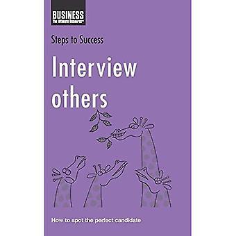 Intervjua andra: Hur platsen den perfekta kandidaten (steg till framgång)