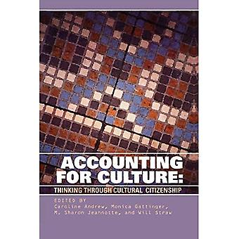 Accounting for Culture: Thinking Through Cultural Citizenship (The governance series)