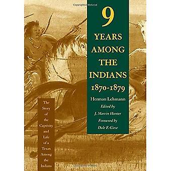Nove anni fra gli indiani, 1870-1879: la storia della prigionia e della vita di un texano tra gli indiani