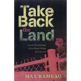 Take Back the Land: Land, Gentrification, and the Umoja Village Shantytown