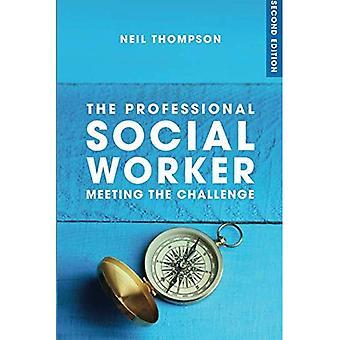 Le travailleur Social professionnel: Relever le défi