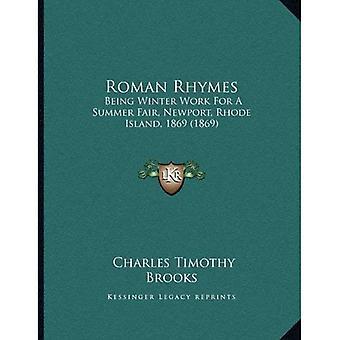 Roman Rhymes: Being Winter Work for a Summer Fair, Newport, Rhode Island, 1869 (1869)