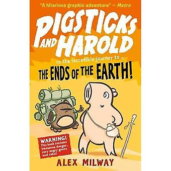 Pigsticks and Harold: the Ends of the Earth! (Pigsticks and Harold)