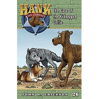 The Case of the Kidnapped Collie (Hank the Cowdog