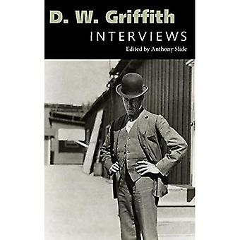 D. W. Griffith: Interviews