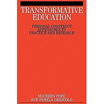 Éducation transformatrice: Approches de construction personnelle à la pratique et la recherche