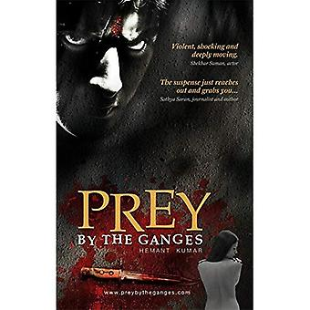 Prey by the Ganges