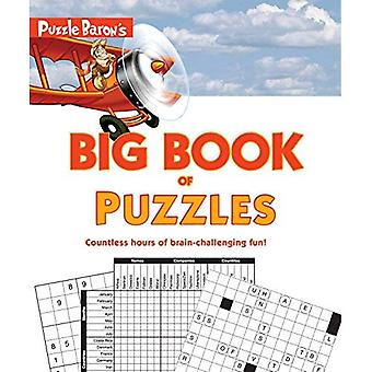 Puzzle Baron's Big Book of� Puzzles: Countless Hours of Brain-Challenging Fun!