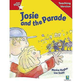 Josie and the Parade: Red Level (Rigby Star Guided)