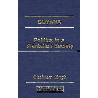 Guyana politik i ett plantage samhälle av Singh & Chaitram