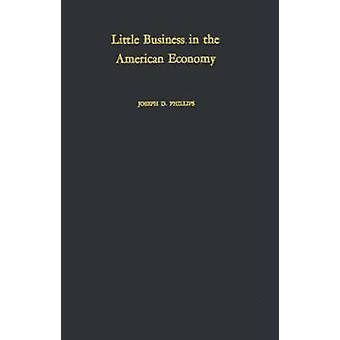 القليل من الأعمال في الاقتصاد الأمريكي. من فيليبس & جوزيف دكستر