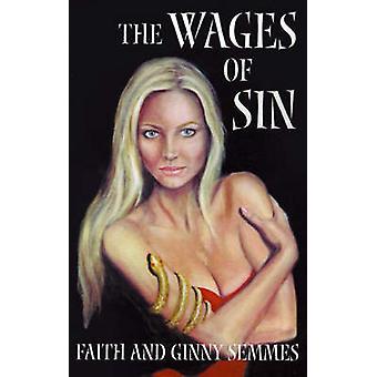 O salário do pecado por Semmes & fé