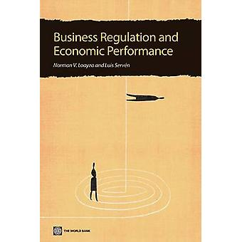 Business Regulation and Economic Performance by Loayza & Norman