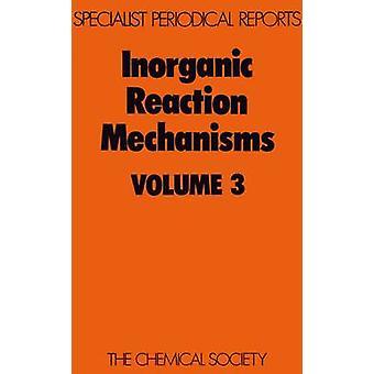 Inorganic Reaction Mechanisms Volume 3 by Burgess & J