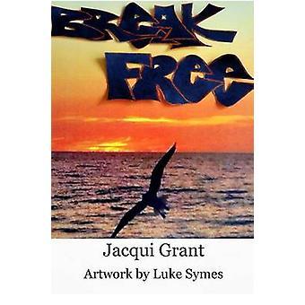 Break Free by Grant & Jacqui